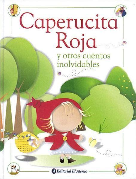 cuento corto para ni os cuento caperucita roja para leer cuento infantil