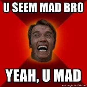 Why You Mad Bro Meme - mwo forums you can t even get radar to work