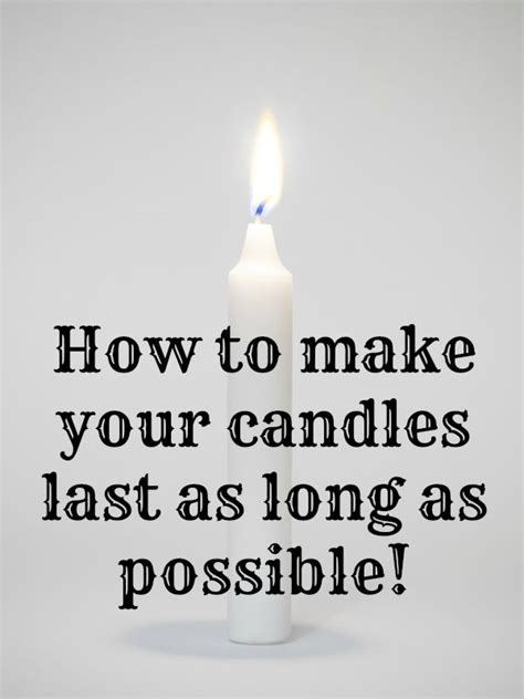 How To Make Candles Last Longer | how to make your candles last as long as possible
