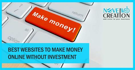 Sites To Make Money Online - best websites to make money online without investment novel web creation