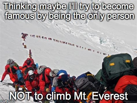 Everest College Meme - my everest imgflip