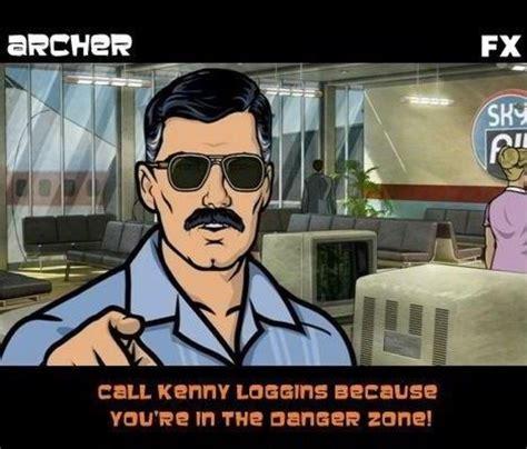Archer Danger Zone Meme - kenny loggins archer quotes quotesgram