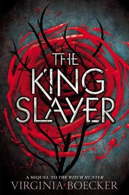 early review the king slayer by virginia boecker