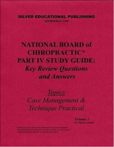 national board  chiropractic part iv study guide key review questions  answers topics