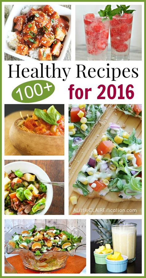 new year recipes 2016 100 healthy recipes for 2016 a claireification