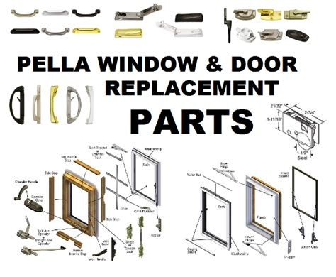 Pella Patio Door Parts Identify Pella Parts Xyz Pella Window Replacement Parts Windows Patio Doors Cranks Biltbest