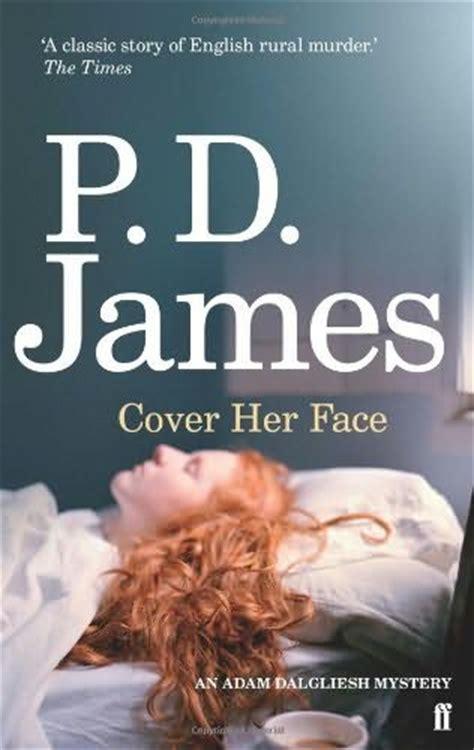 cover her face inspector adam dalgliesh book 1 by p d james