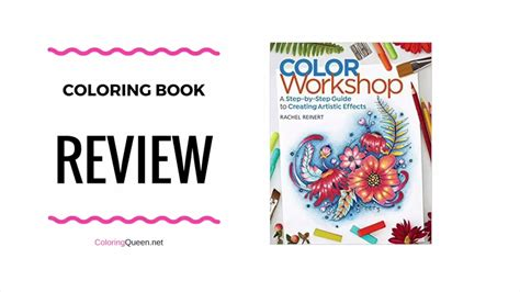 libro color workshop a step by step color workshop coloring book step by step guide review rachel reinert youtube