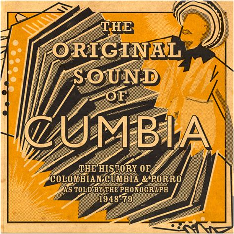 combia music v a the original sound of cumbia the history of