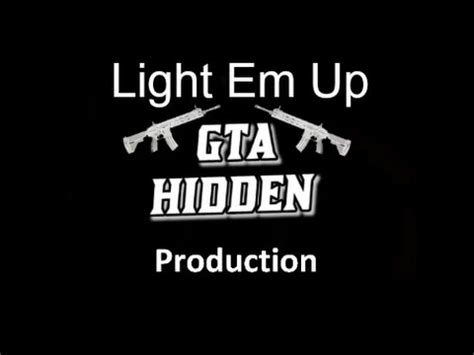Song Light Em Up gta 5 light em up