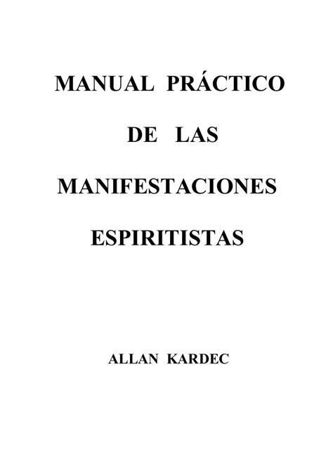 manual prctico de la 1533334099 manual pr 225 ctico de las manifestaciones esp 237 ritas
