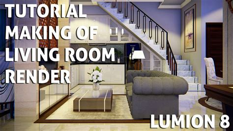 tutorial lumion 7 tutorial lumion 8 making of living room render with