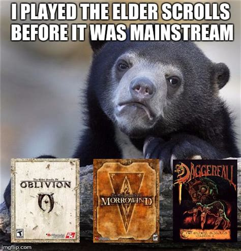 Elder Scrolls Meme - mainstream elder scrolls is skyrim and tes online for
