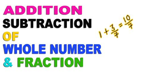 addition and subtraction of whole adding whole number and fractions kidz activities