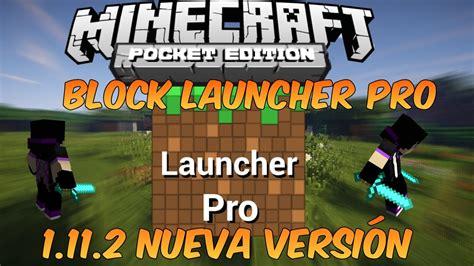 block launcher pro apk block launcher pro 1 11 2 apk nueva actualizacion cosas nerdy