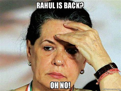 Memes On Rahul Gandhi - rahul gandhi returns memes you shouldn t miss meen