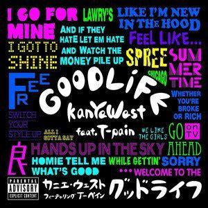 T Pain Good Life | kanye west good life lyrics genius