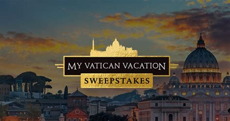 Sweepstakes For Vacations - cnn pope my vatican vacation sweepstakes myvaticanvacation com