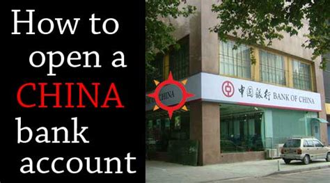 how to open a bank account in a foreign country how to open a china bank account as a foreigner