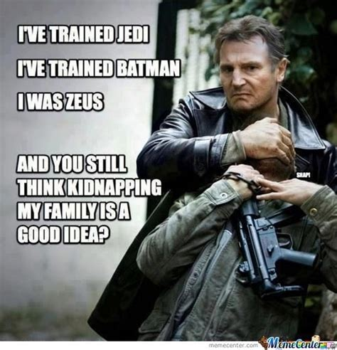 Liam Neeson Memes - liam memes best collection of funny liam pictures