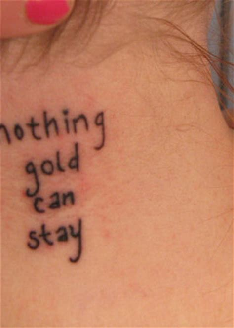 nothing gold can stay tattoo nothing gold can stay contrariwise literary tattoos