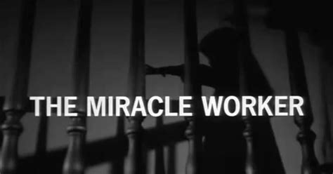 The Miracle Worker Free Cinelists The Miracle Worker Arthur Penn 1962 68 Screenshots