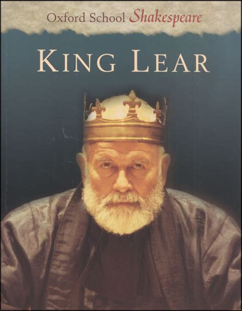 king lear main themes king lear oxford school shakespeare 008847 details