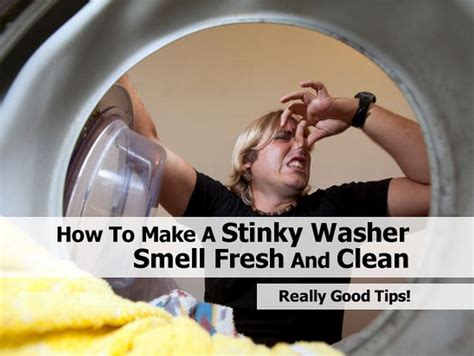 How To Make House Smell by How To Make A Stinky Washer Smell Fresh And Clean
