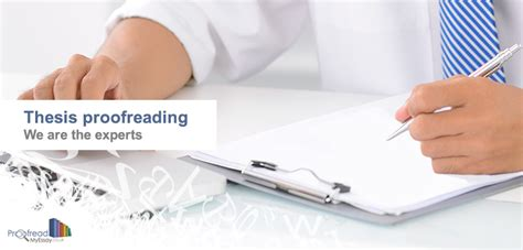 dissertation proofreading thesis proofreading 1 the writing center