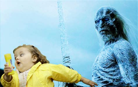 White Walkers Meme - three blows for white walkers chubby bubbles girl know