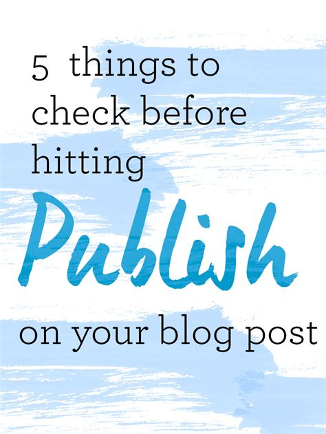 5 Things To Check Out 2 5 things to check before you hit publish blogtacular