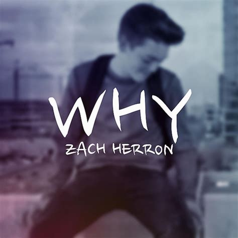 Why - Single by Zach Herron on Apple Music Find My Iphone Apple
