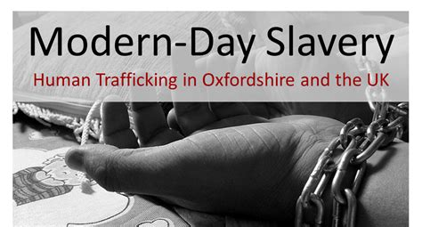 modern day slavery human modern day slavery human trafficking in oxfordshire and