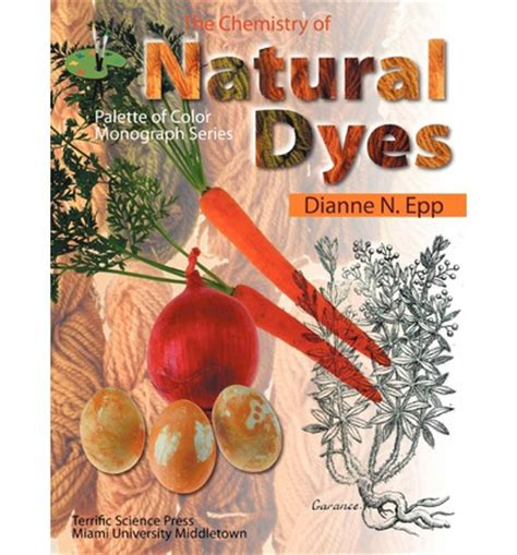 the chemistry of dyes dianne the chemistry of dyes dianne n epp 9781883822064