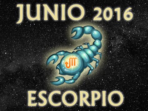 horoscopo escorpio 2016 hor 243 scopo escorpio junio 2016