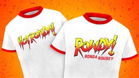 Tshirt Rowdy Rousey ronda rousey shirt
