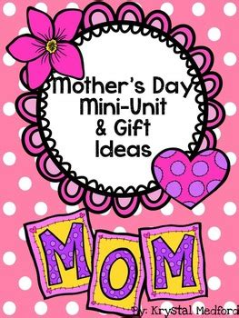 mothers day mini unit gift ideas  keepin  kinder tpt