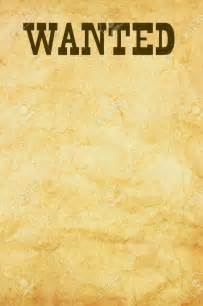 template for a wanted poster what s the simplest way of fashioning a wanted poster