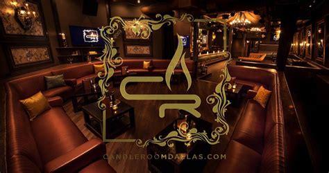 candle room candleroom lounge nightclub bottle service dallas vip
