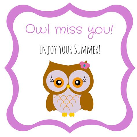 owl miss you card template free owl end of school gift tag printables the organized