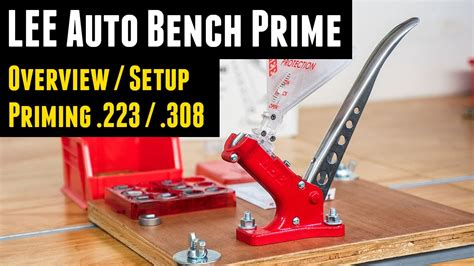 lee bench lee auto bench prime overview and priming both 223 and
