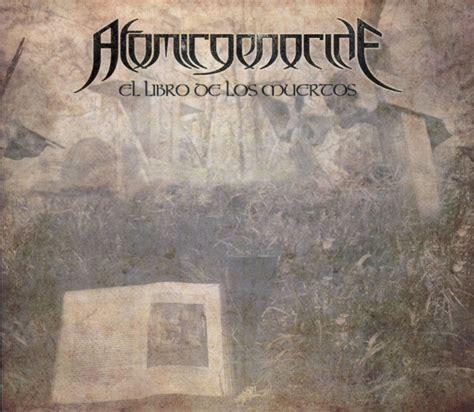 atomic genocide el libro de los muertos 2013 discordancia metal webzine