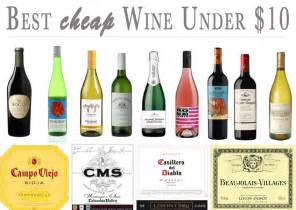 best cheap best cheap wines under 10 vindulge