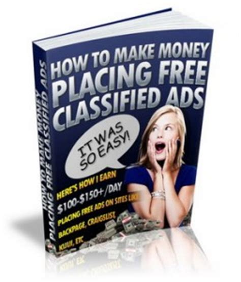 Make Money Placing Ads Online - make money placing free classified ads online why it s still very effective in 2013