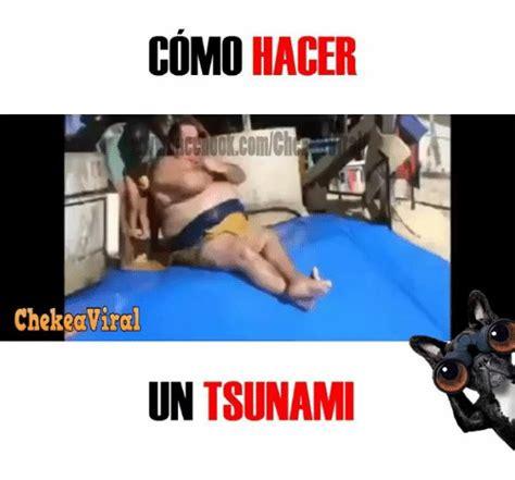 Como Hacer Un Meme Online - como hacer chekeaviral un tsunami tsunami meme on sizzle