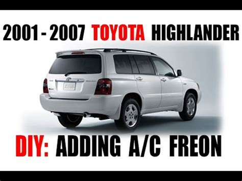 Toyota Highlander Air Conditioning Problems How To Toyota Highlander A C Freon R134 Checking