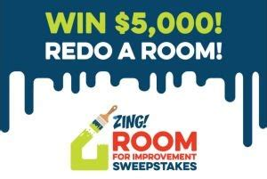 zing 2015 room for improvement sweepstakes enter to win