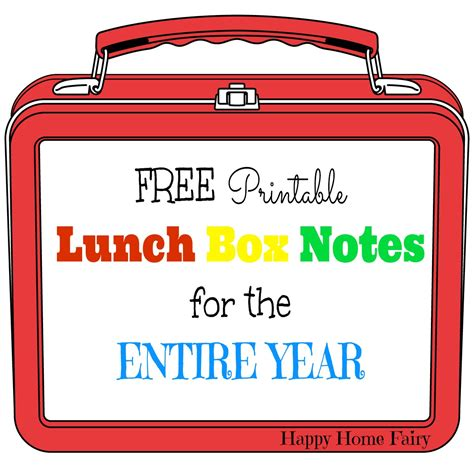 printable lunchbox notes free printable lunch box notes for the entire year happy
