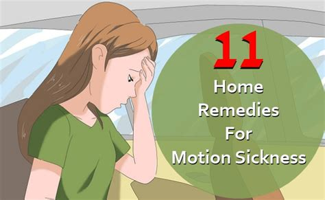 11 effective home remedies for motion sickness top diy