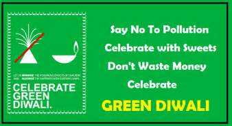 Say No To Crackers Essay In by Diwali Eco Friendly Slogans Images Say No To Crackers Celebrate Green Deepavali